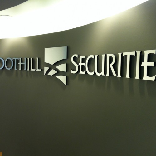 lobby sign production for Foothill Securities in Pleasanton